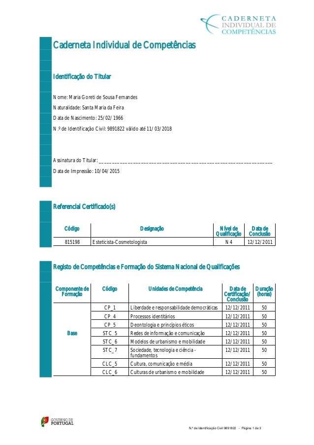 Caderneta Individual de Competências Identificação do Titular Nome: Maria Goreti de Sousa Fernandes Naturalidade: Santa Ma...