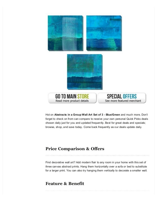 Hot on Abstracts in a Group Wall Art Set of 3 - Blue/Green and much more. Don't forget to check on from can compare to rec...