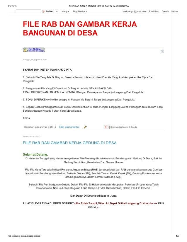 11/12/13  FILE RAB DAN GAMBAR KERJA BANGUNAN DI DESA Bagikan  0  Lainnya  Blog Berikut»  and.yahya@gmail.com  Entri Baru  ...