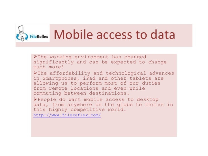 Mobile access to dataThe working environment has changedsignificantly and can be expected to changemuch more!The afforda...