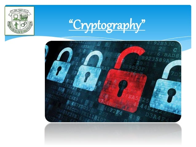 """""""Cryptography"""""""
