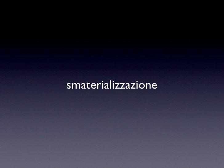 smaterializzazione
