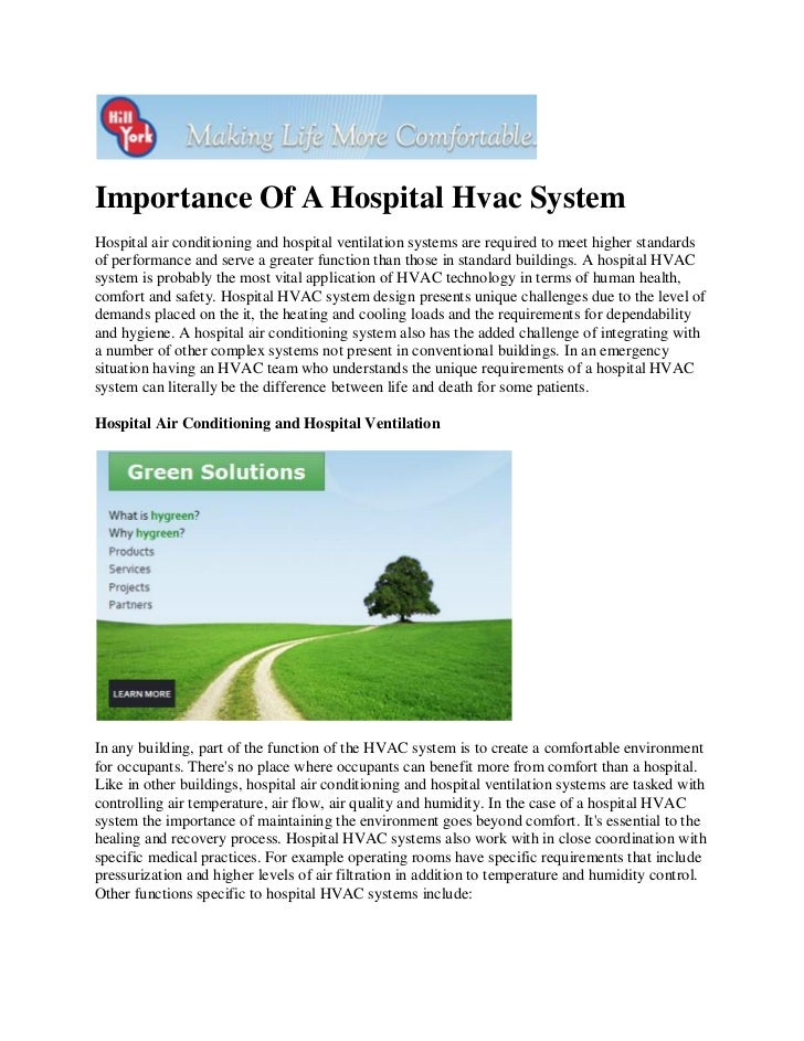 Importance Of A Hospital Hvac SystemHospital air conditioning and hospital ventilation systems are required to meet higher...