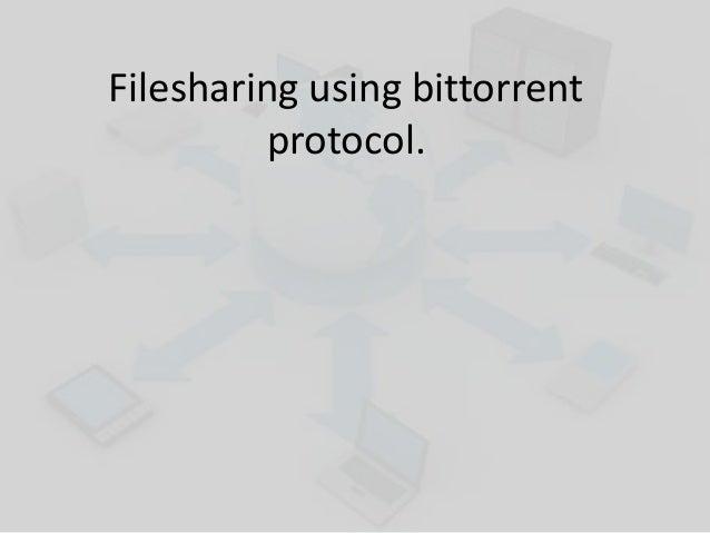 Filesharing using bittorrent protocol.