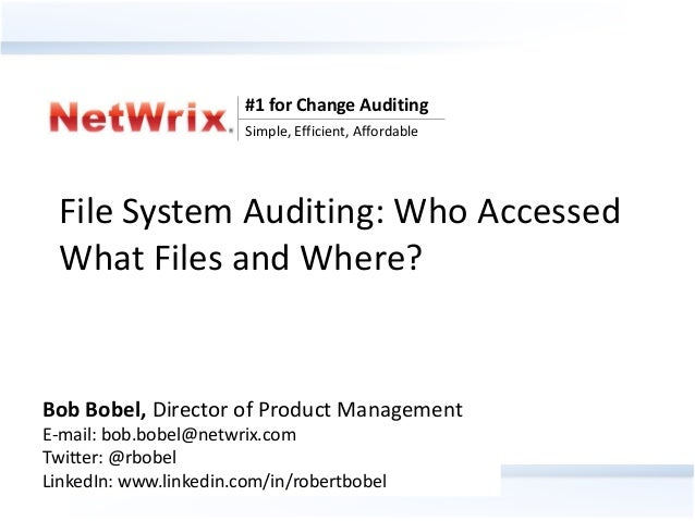 #1 for Change Auditing                                Simple, Efficient, Affordable File System Auditing: Who Accessed Wha...