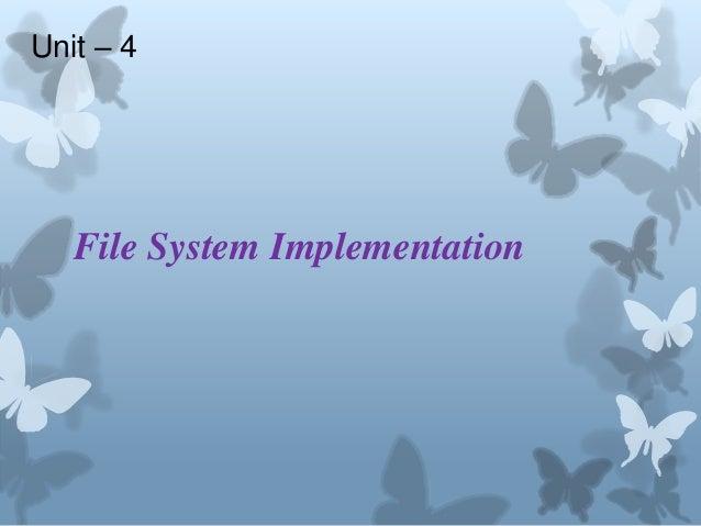 Unit – 4   File System Implementation