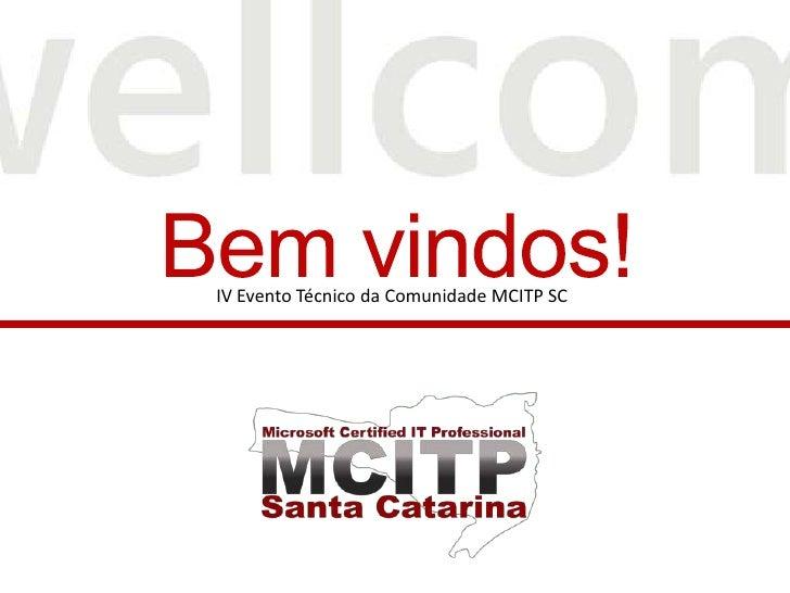 IV Evento Técnico da Comunidade MCITP SC