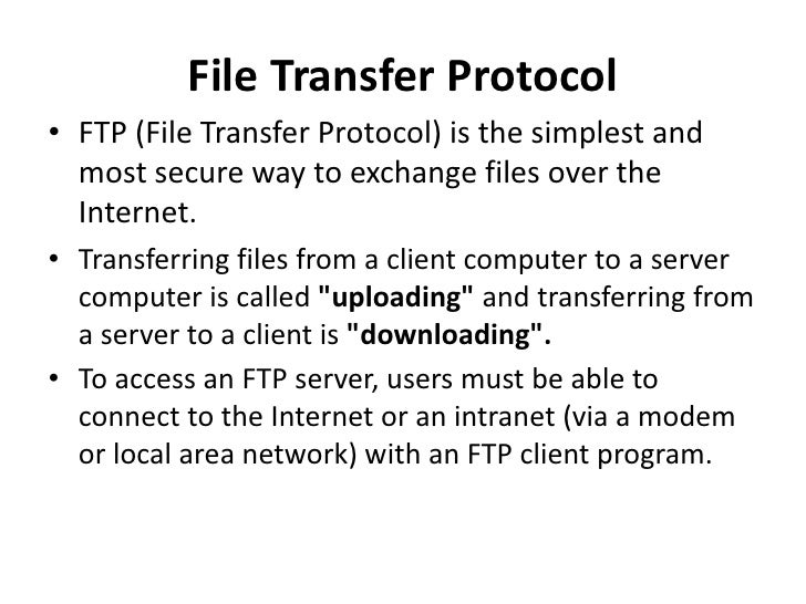 File Transfer Protocol Slide 2