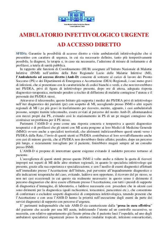 AMBULATORIO INFETTIVOLOGICO URGENTE AD ACCESSO DIRETTO SFIDA: Garantire la possibilità di accesso diretto a visite ambulat...