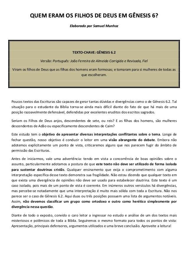 QUEM ERAM OS FILHOS DE DEUS EM GÊNESIS 6? Elaborado por Samuel Munhoz  TEXTO-CHAVE: GÊNESIS 6.2 Versão: Português: João Fe...