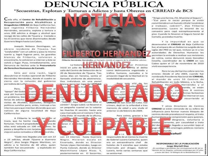 NOTICIAS<br />FILIBERTO HERNANDEZ<br />HERNANDEZ<br />DENUNCIADO <br />Y CULPABLE<br />