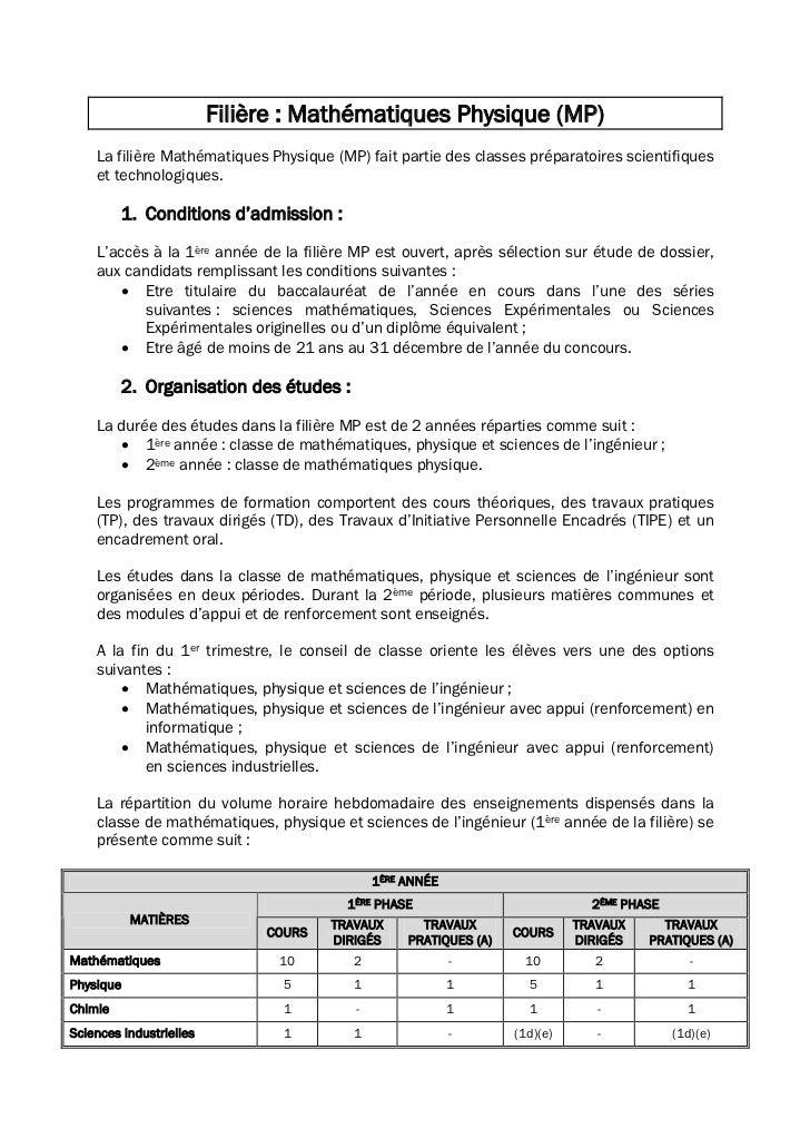 Filière : Mathématiques Physique (MP)    La filière Mathématiques Physique (MP) fait partie des classes préparatoires scie...