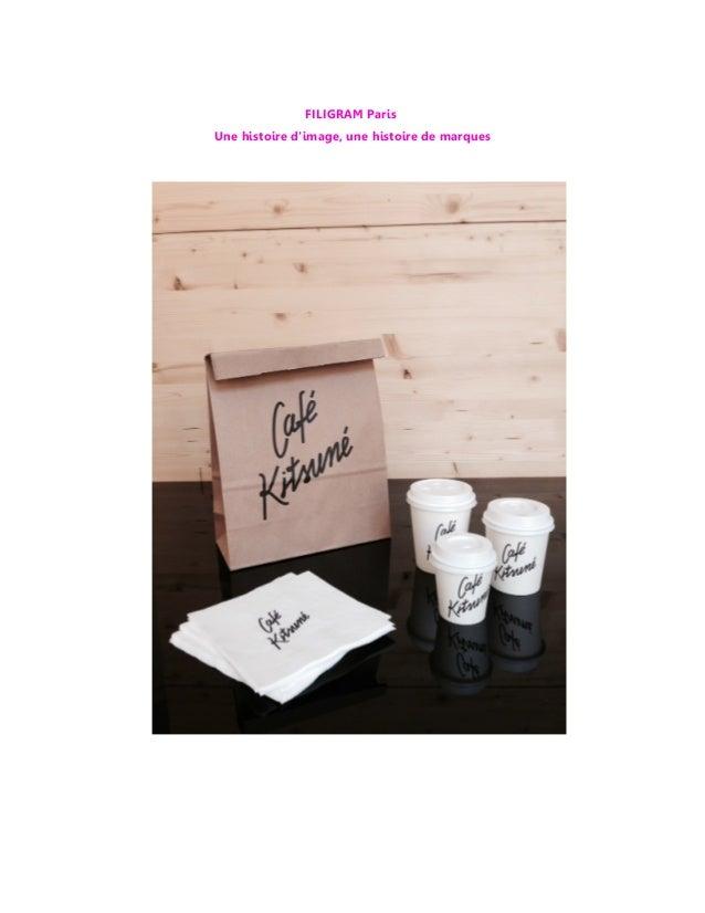 FILIGRAM Paris Une histoire d'image, une histoire de marques