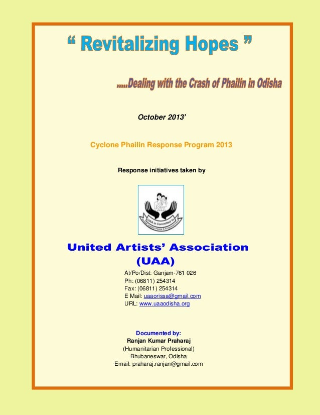 October 2013'  Cyclone Phailin Response Program 2013  Response initiatives taken by  At/Po/Dist: Ganjam-761 026 Ph: (06811...