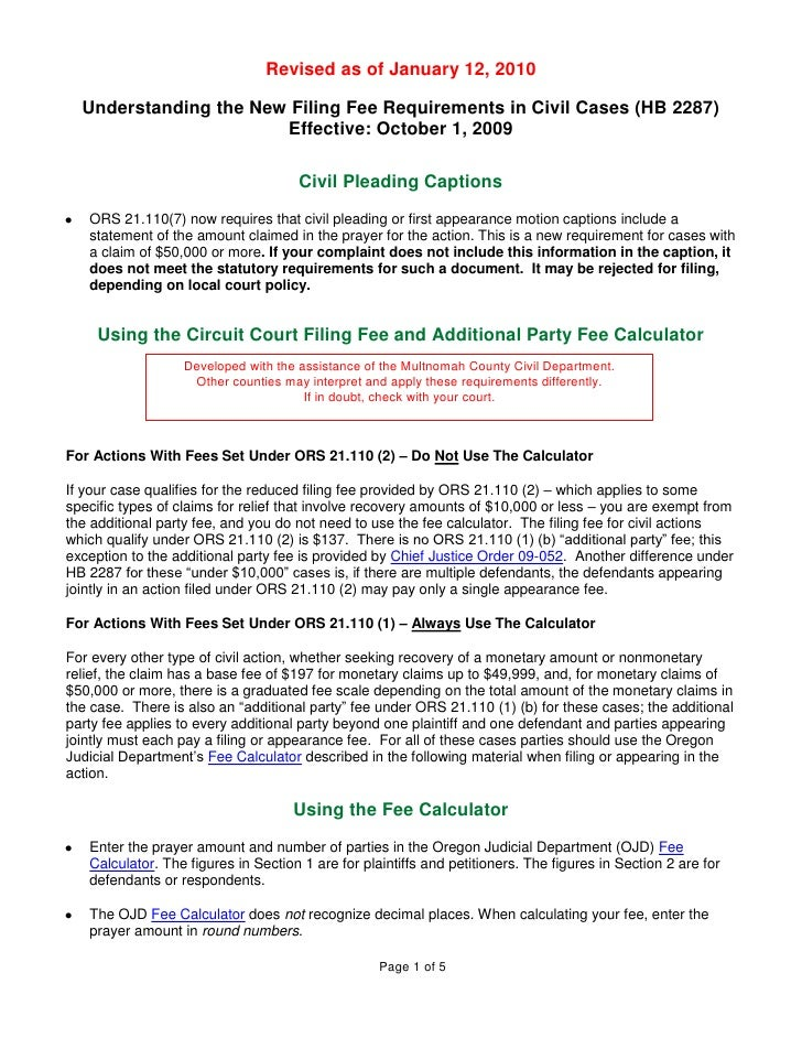 Revised as of January 12, 2010    Understanding the New Filing Fee Requirements in Civil Cases (HB 2287)                  ...
