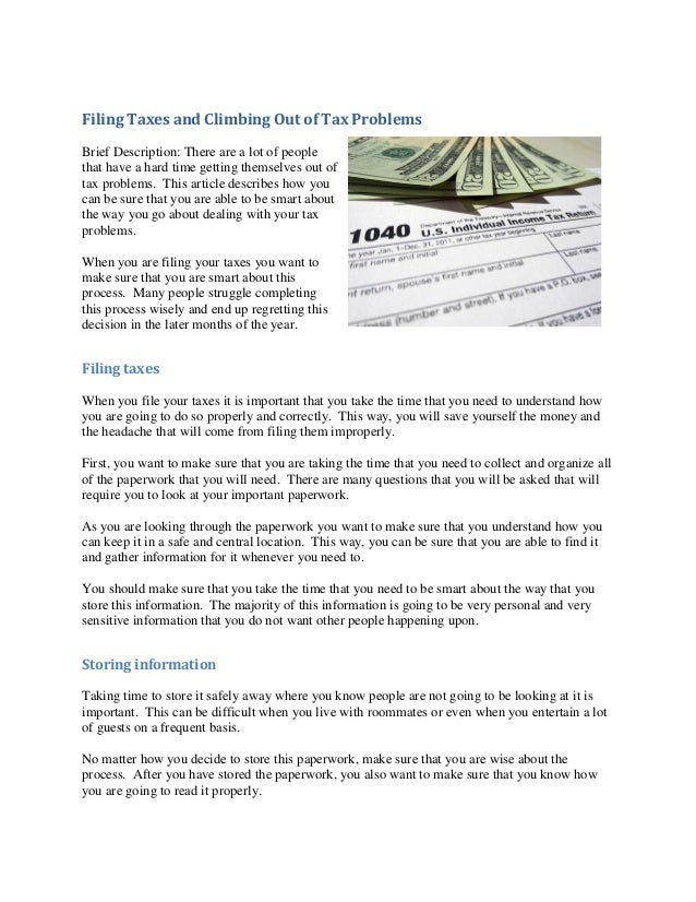 Filing Taxes and Climbing Out of Tax ProblemsBrief Description: There are a lot of peoplethat have a hard time getting the...