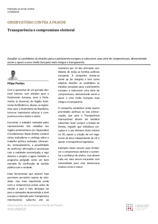 Observat�rio de Economia e Gest�o de Fraude www.obegef.pt Publicado no Jornal i Online 17/04/2019 OBSERVAT�RIO CONTRA A FR...