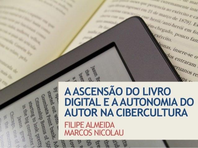 A ascensão do livro digital e a autonomia do autor na cibercultura