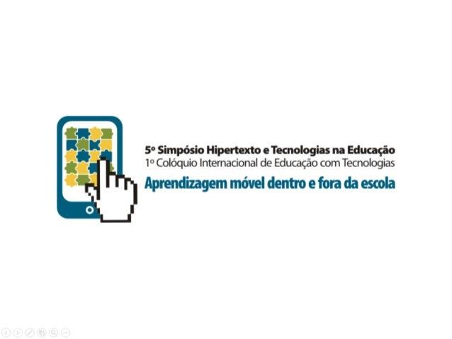 As vantagens do livro didático digital no processo de ensino-aprendizagem - Filipe Almeida - Simpósio Hipertexto 2013
