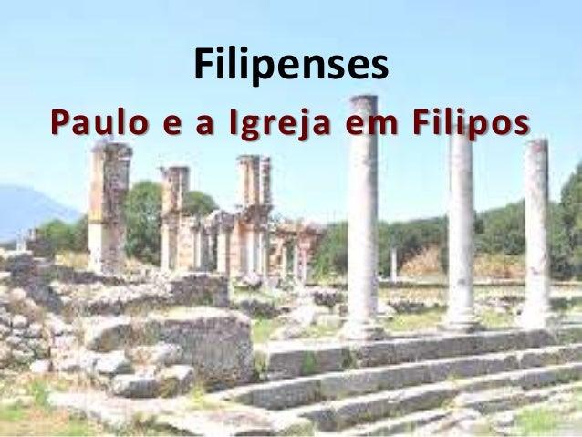 Filipenses Paulo e a Igreja em Filipos