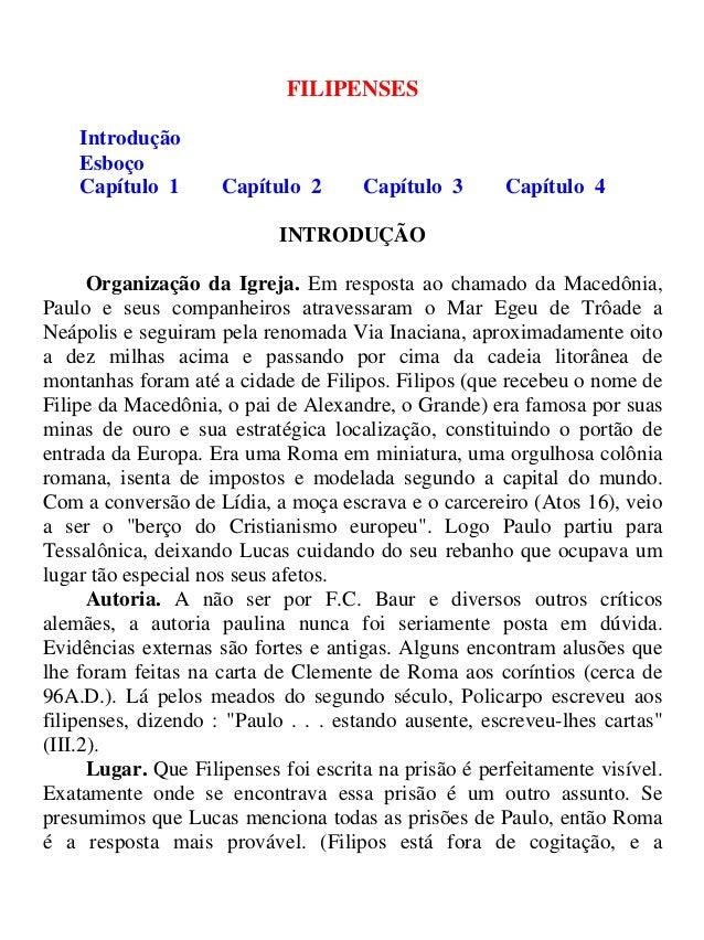 FILIPENSES Introdução Esboço Capítulo 1 Capítulo 2 Capítulo 3 Capítulo 4 INTRODUÇÃO Organização da Igreja. Em resposta ao ...