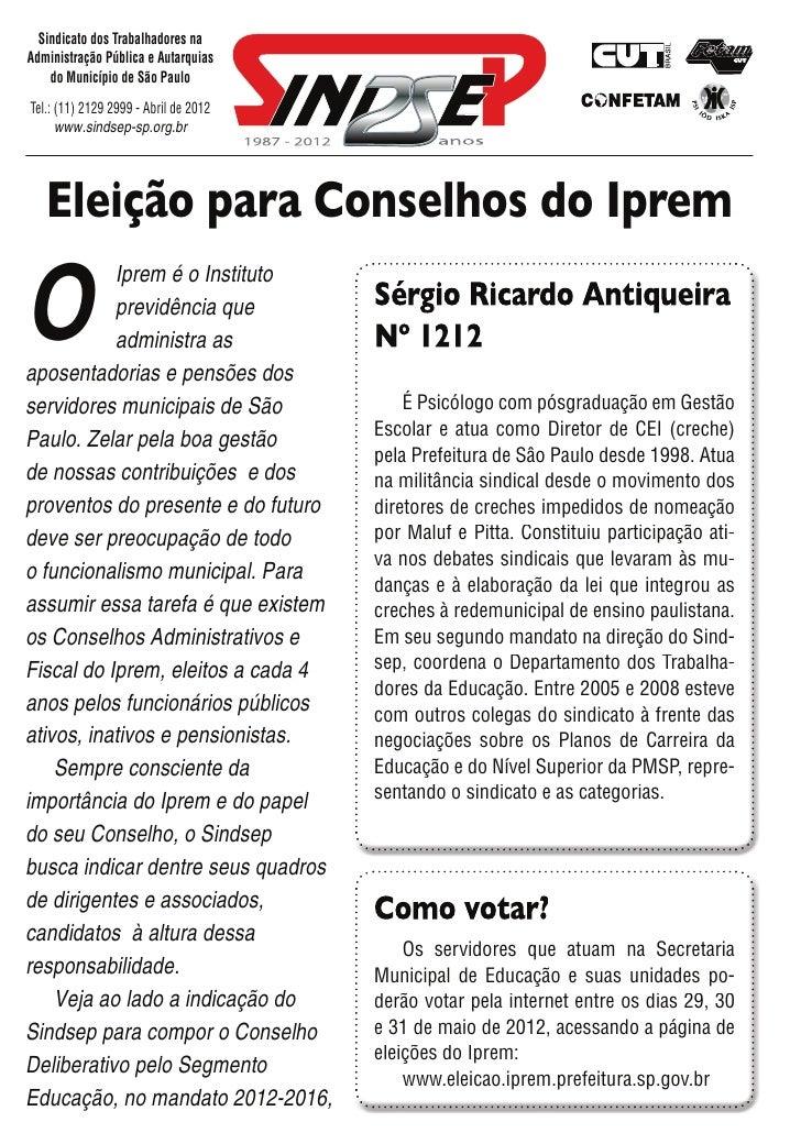 Sindicato dos Trabalhadores naAdministração Pública e Autarquias    do Município de São PauloTel.: (11) 2129 2999 - Abril ...