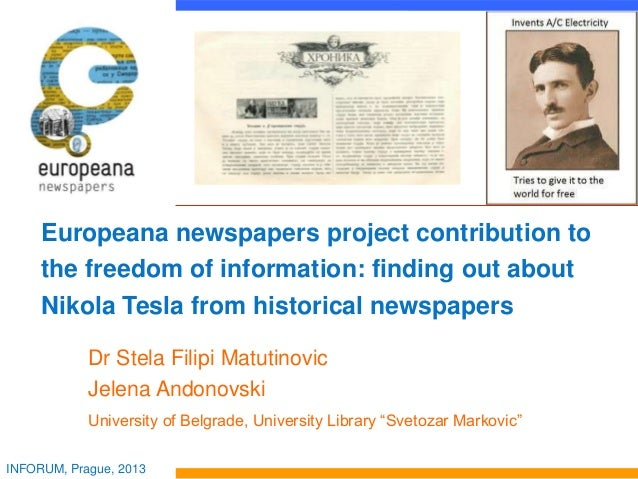 Europeana newspapers project contribution to the freedom of information: finding out about Nikola Tesla from historical ne...