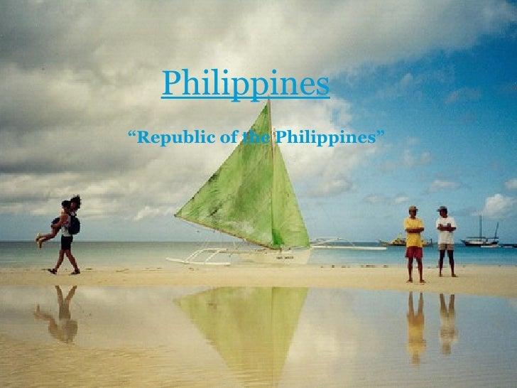 """Philippines """" Republic of the Philippines"""""""