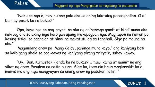 """TEMA: Masayang Tahanan, Ating Pahalagahan YUNIT 1 Paksa: """"Naku oo nga e, may kulang pala ako sa aking lulutuing pananghali..."""