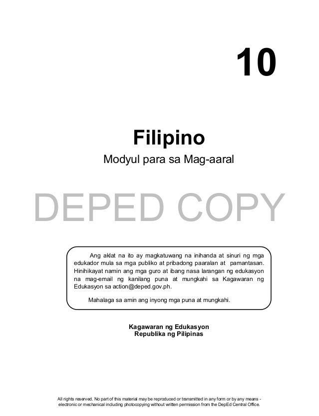 DEPED COPY Filipino Modyul para sa Mag-aaral Kagawaran ng Edukasyon Republika ng Pilipinas Ang aklat na ito ay magkatuwang...