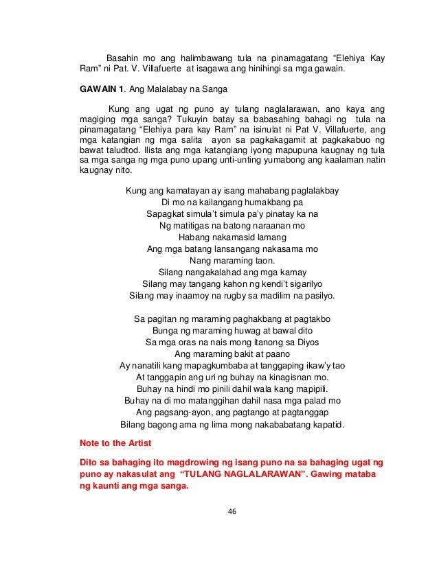 tula na naglalarawan Elehiya - nagpapahayag ito ng damdamin o guniguni tungkol sa kamatayan o kaya ay tula ng pananangis lalo na sa paggunita ng isang yumao 5 pastoral - naglalarawan ito ng tunay na buhay sa bukid.