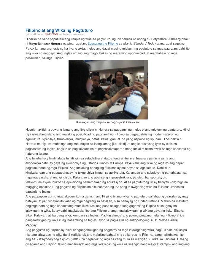 Filipino at ang Wika ng PagtuturoIpinaskil noong 09/15/2008 ni Roberto AñonuevoHindi ko na sana papatusin ang usapin ng wi...