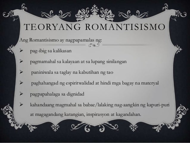mga halimbawa ng romantisismo Halimbawa sa mga ito ay ang mga uri ng dulang senakulo,  teoryang romantisismo v ang layunin ng teoryang ito ay ipamalas ang iba't ibang paraan ng.