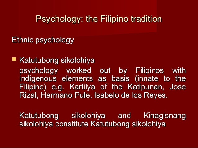 psychology of filipino religion In his recent work on the psychology of religion, professor starbuck of california [says] theology takes the adolescent tendencies and builds upon them.