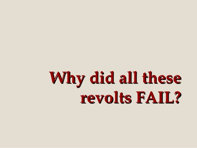 philippine revolts Reasons for their failure: 1the revolt lacked coordination 2 the filipinos had no great leader of great ability.