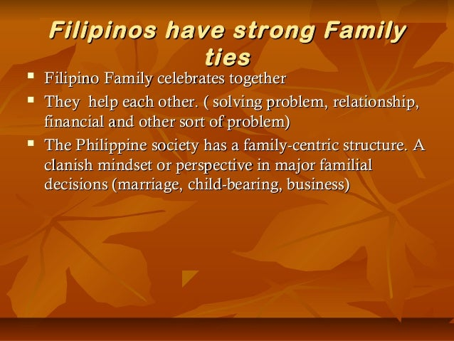 "filipino family values She picked it up and saw that a filipino corporate foundation was seeking  nominations for its ""family values award,"" given to families who."