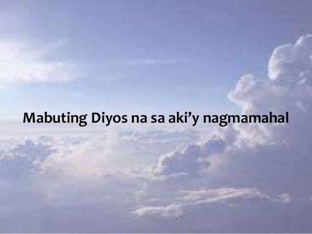 Mabuting Diyos na sa aki'y nagmamahal