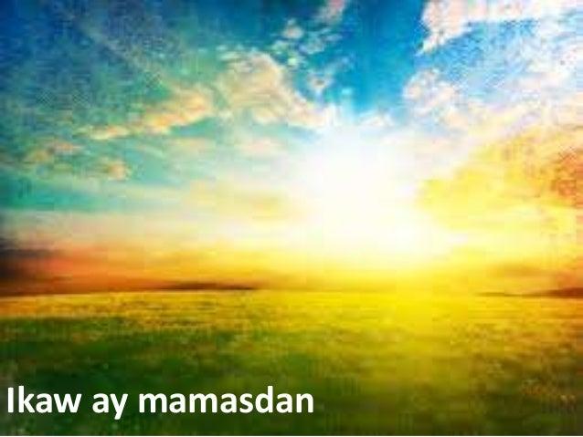 Ikaw ay mamasdan