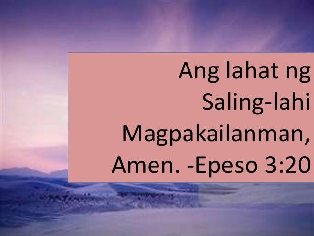 Ang lahat ng Saling-lahi Magpakailanman, Amen. -Epeso 3:20
