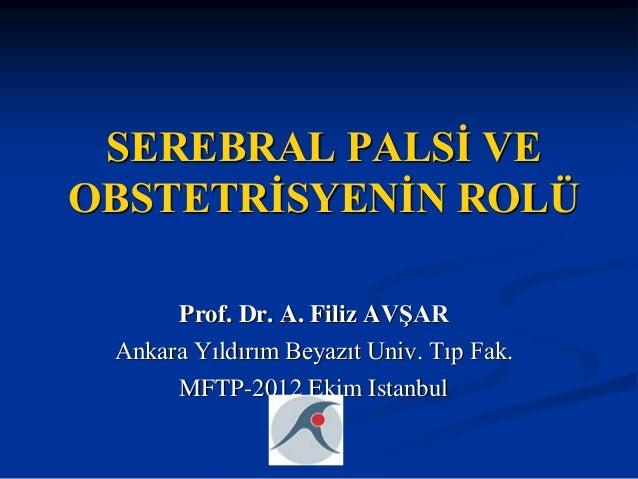 Serebral palsi, semptomlar, orijin mekanizması, nedenleri 15