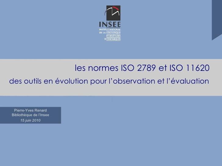 les normes ISO 2789 et ISO 11620 des outils en évolution pour l'observation et l'évaluation