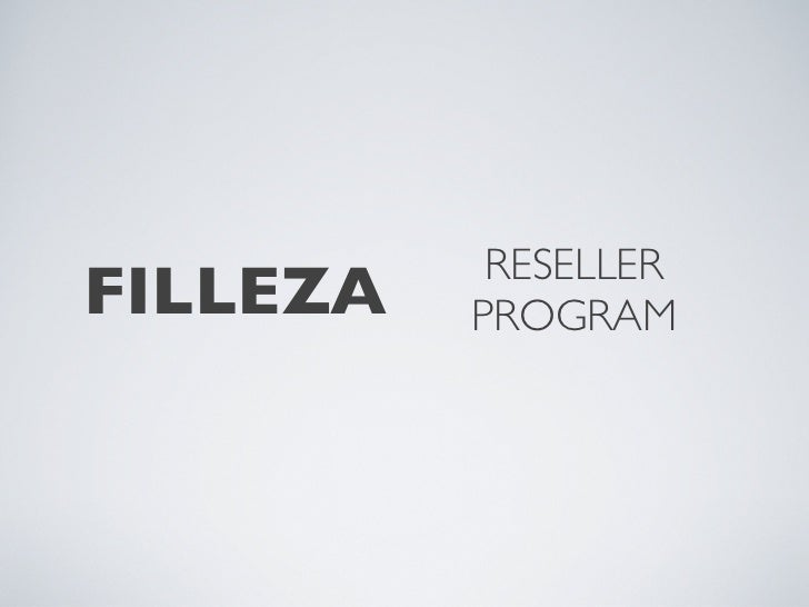 RESELLERFILLEZA   PROGRAM