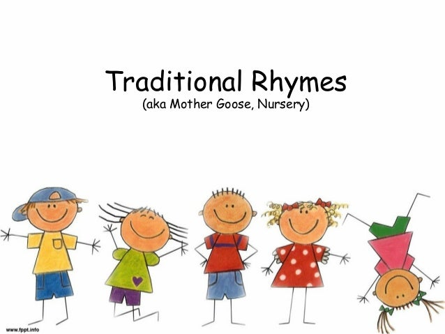 Traditional Rhymes (aka Mother Goose, Nursery)