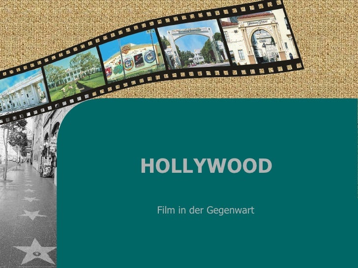 HOLLYWOOD Film in der Gegenwart
