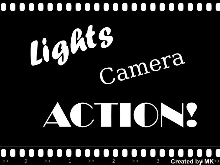 Lights ACTION! Camera Created by MK