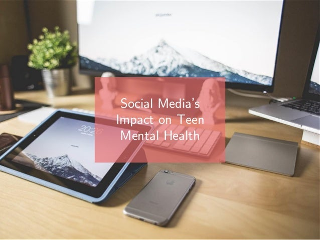 Social Media's Impact on Teen Mental Health
