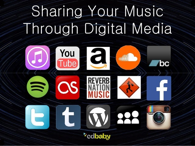 Sharing Your Music Through Digital Media