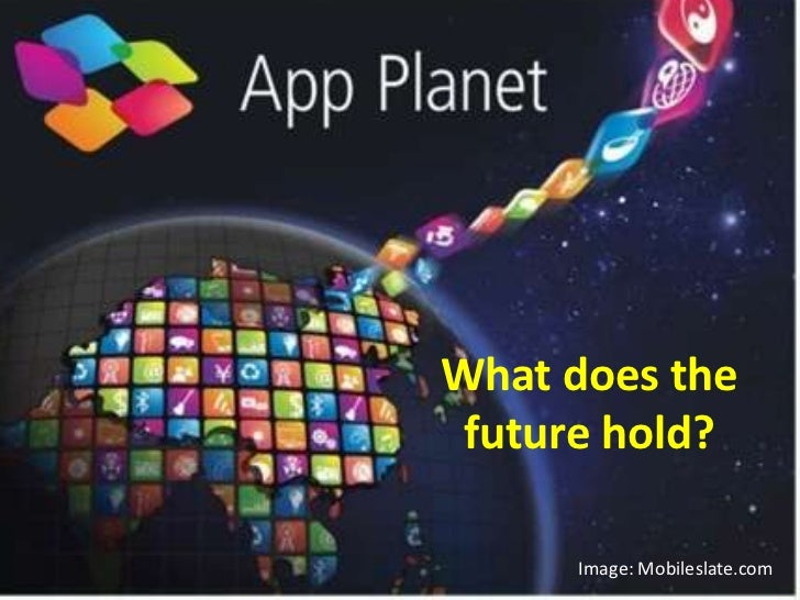 What does the future hold?<br />Image: Mobileslate.com<br />