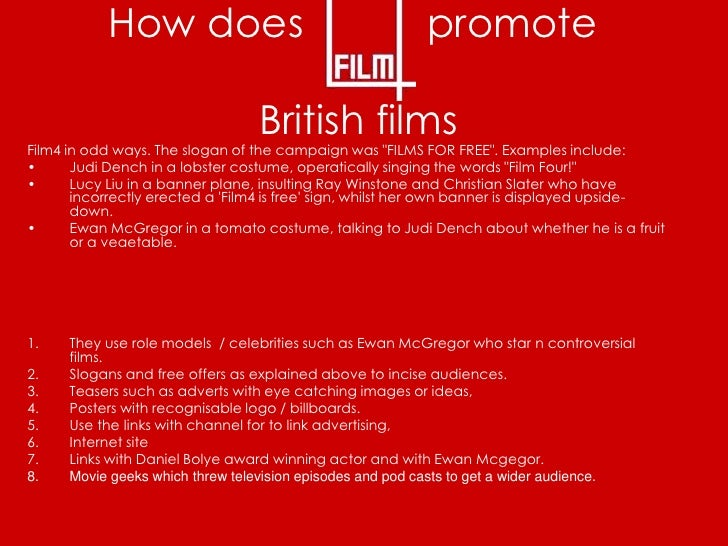 How does                                       promote                                   British films Film4 in odd ways. ...