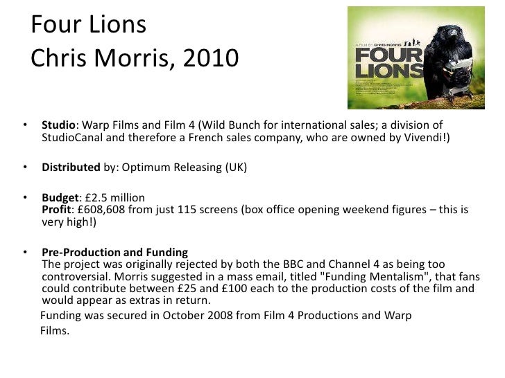 Key film 3: Four Lions in USA• The canny positioning of Four Lions at the hipper end  of the festival circuit, which enabl...